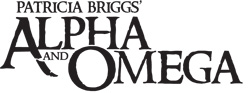 PATRICIA BRIGGS' ALPHA & OMEGA CRY WOLF